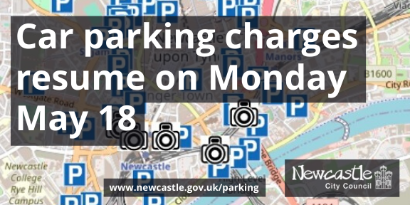 Map of car parks in central Newcastle with text Car parking charges resume on Monday May 18
