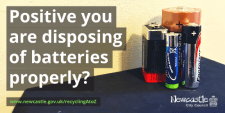 "Batteries with text ""Positive you are disposing of batteries properly?"""